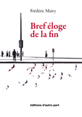 bref_eloge_de_la_fin_120x170.png