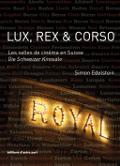 Lux, Rex et Corso par Simon Edelstein